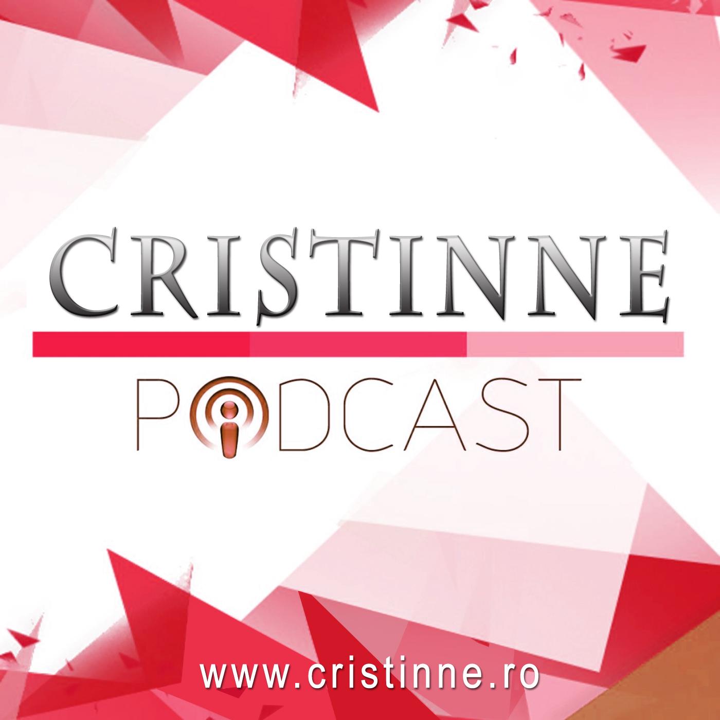 Cristinne Podcast | Afaceri online Marketing Dezvoltare personala